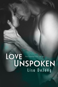 Love Unspoken by Lisa DeJong….Blog Tour & Review