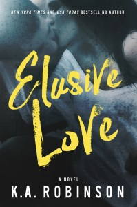 Elusive Love by K.A. Robinson….Release Day Blitz
