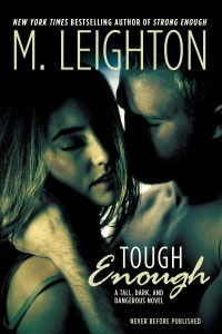 Tough Enough by M. Leighton…. Release Day Blitz