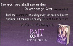Bait & Switch by Kendall Ryan….Teaser