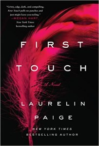 First Touch by Laurelin Paige…. Excerpt Blitz