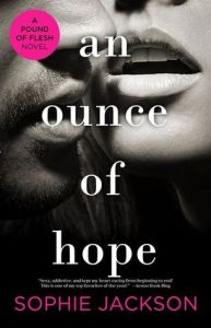 An Ounce of Hope by Sophie Jackson….ARC Review