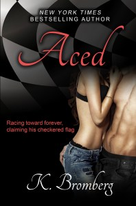Aced by K. Bromberg…. Release Day Blitz
