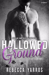 Hallowed Ground by Rebecca Yarros…Blog Tour Stop & Review