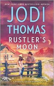 Rustler's Moon by Jodi Thomas…Blog Tour Stop with Excerpt and Author Q&A