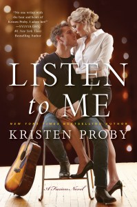 Listen to Me by Kristen Proby…..Song Release Blitz