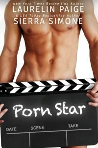 Porn Star by Laurelin Paige & Sierra Simone…Release Blitz