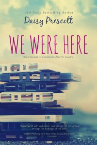 We Were Here by Daisy Prescott…Release Day Blitz