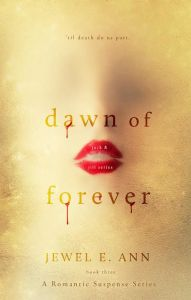 Dawn of Forever by Jewel E Ann……Release Blitz & Review