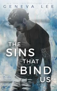 The Sins That Bind Us by Geneva Lee….Excerpt Reveal
