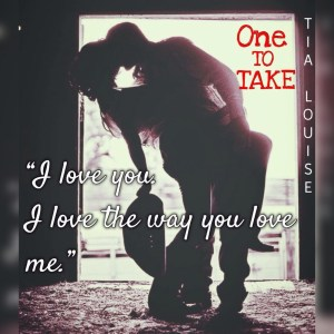 One To Take by Tia Louise….Release Blitz