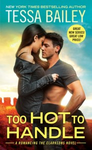 Too Hot to Handle by Tessa Bailey…ARC Review