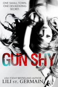 Gun Shy by Lili St Germain…Excerpt Reveal