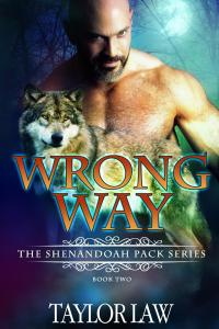 Release Day Spotlight…Wrong Way by Taylor Law