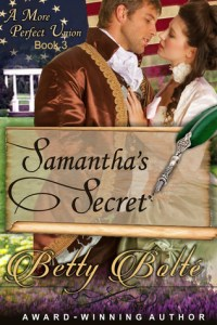 Samantha's Secret (A More Perfect Union #3) by Betty Bolte…Review