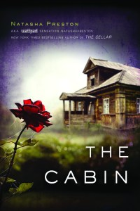 The Cabin by Natasha Preston…Spotlight Feature & Giveaway