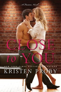 Close To You by Kristen Proby….Blog Tour & Review