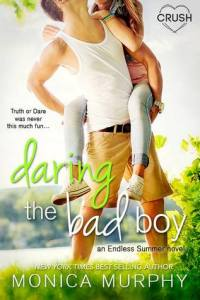 Daring the Bad Boy by Monica Murphy…Blog Tour & Review