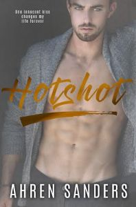Hotshot by Ahren Sanders…Blog Tour Stop