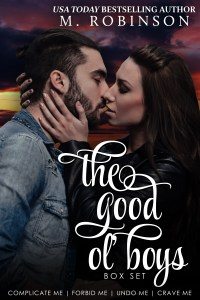 The Good Ol' Boys Box Set by M. Robinson…Release Day Blitz