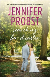 Searching For Disaster by Jennifer Probst….Blog Tour Stop & Review