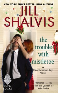 The Trouble With Mistletoe by Jill Shalvis…Blog Tour Stop: Excerpt & Review