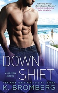 Down Shift by K. Bromberg…Blog Tour