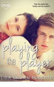 Playing the Player by Lisa Brown Roberts….Review