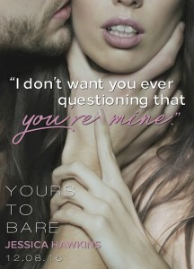 Yours to Bare by Jessica Hawkins…Release Blitz