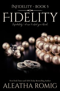 Fidelity by Aleatha Romig…Review & Excerpt Tour