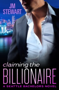 Claiming the Billionaire  by JM Stewart…Blog Tour with Excerpt