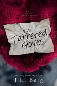 Tattered Gloves by J.L. Berg….Release Day Blitz