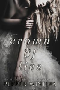 Crown of Lies by Pepper Winters….Release Blitz & Review