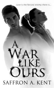 A War Like Ours by Saffron A. Kent…Release Blitz