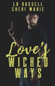 Love's Wicked Ways by LB Russell and Cheri Marie…Release Blitz
