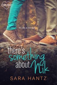 There's Something About Nik by Sara Hantz….Release Day Blitz