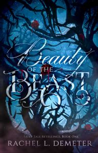 Beauty of the Beast by Rachel Demeter…Blog Tour & Review