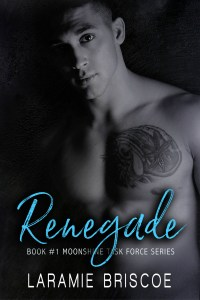 Renegade by Laramie Briscoe…Release Blitz