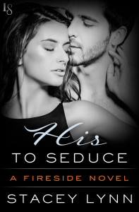 His to Seduce by Stacey Lynn…Excerpt Reveal