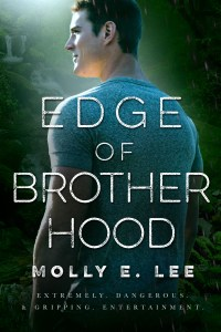 Edge of Brotherhood by Molly E. Lee…Release Day Event