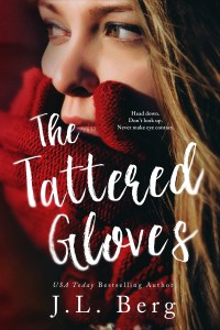 SALE! SALE! SALE! Tattered Gloves by J.L. Berg