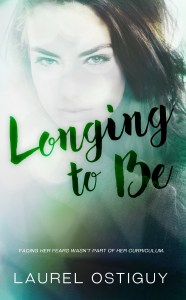 Book Spotlight…Longing to Be by Laurel Ostiguy