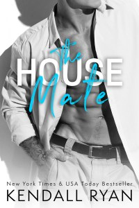 The House Mate by Kendall Ryan….Release Blitz & Review