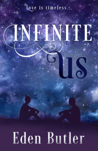 Infinite Us by Eden Butler…Book Blitz