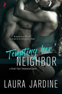 Tempting Her Neighbor by Laura Jardine…Blog Tour