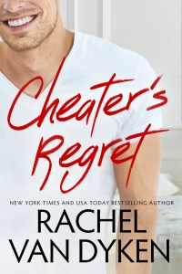 Cheater's Regret by Rachel Van Dyken….Blog Tour & Review