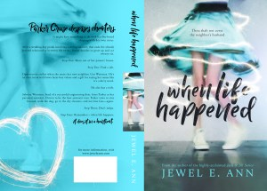 When Life Happened by Jewel E Ann…Chapter Reveal
