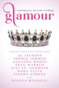 Glamour – Contemporary Fairytale Retellings by Various Authors….Release Day Blitz