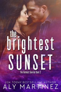 The Brightest Sunset by Aly Martinez….Blog Tour & Review