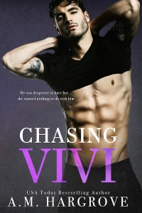 Chasing Vivi by A.M. Hargrove…Blog Tour & Review